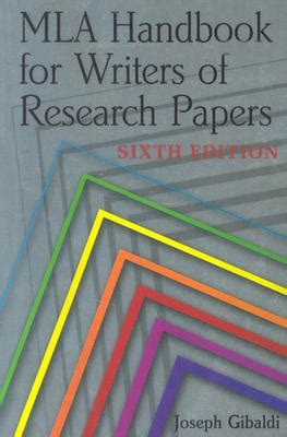 mla handbook for writers of research papers mla handbook for writers of research papers book by joseph