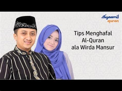 download mp3 alquran wirda full download wirda mansur cara gang menghafal al quran
