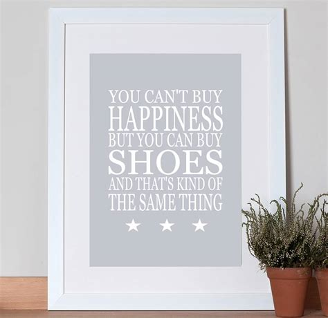 can t buy shoes on new year print you can t buy happiness shoes by green co