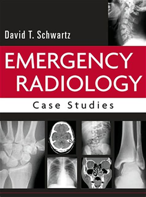 Cd E Book Radiology Principles And Interpretation 6 Edition emergency radiology studies accessemergency