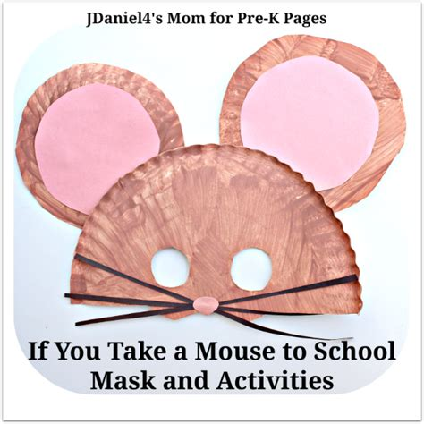 mouse mask if you take a mouse to pre k pages