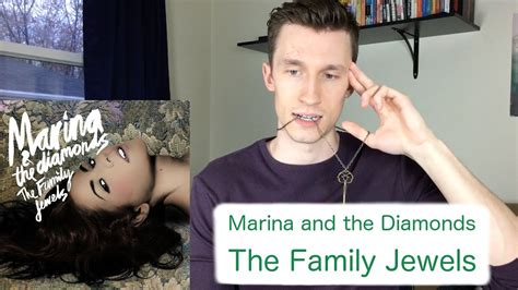 The Family Jewels marina and the diamonds the family jewels reaction