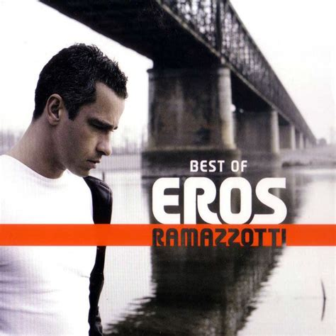the best of eros ramazzotti best of cd1 eros ramazzotti mp3 buy tracklist