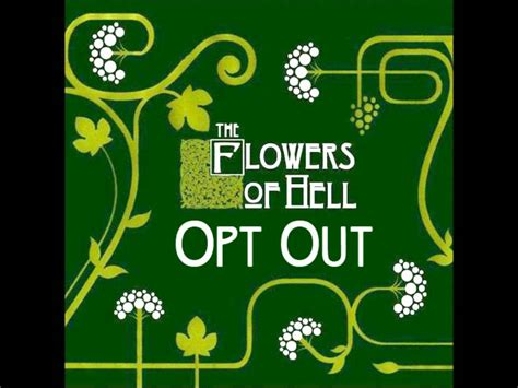 Find Search Opt Out Flowers Of Hell Opt Out