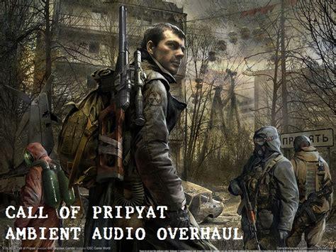 ui overhaul thread s t a l k e r call of chernobyl mod call of pripyat ambient audio overhaul v1 0 addon mod db
