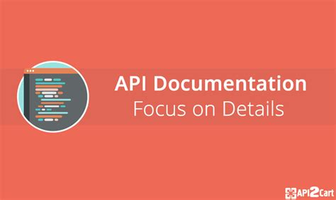 best api documentation api documentation focus on details