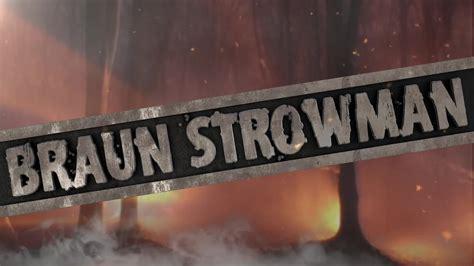 braun strowman entrance video youtube