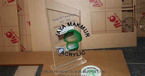 Custom Cetak Piala Akrilik Acrylic Jaya Makmur Akrilik Jual Plakat Acrylic