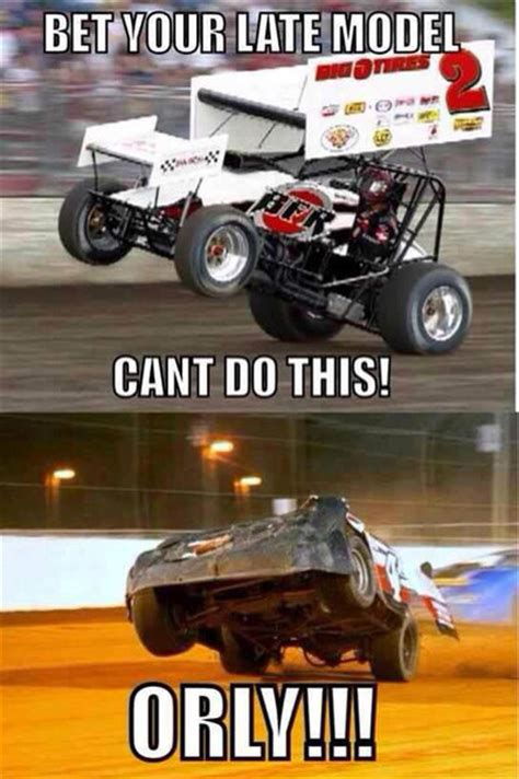 Dirt Racing Memes - dirt track racing quotes funny quotesgram