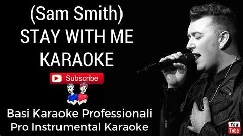 stay by me testo stay with me sam smith base karaoke professionale cori