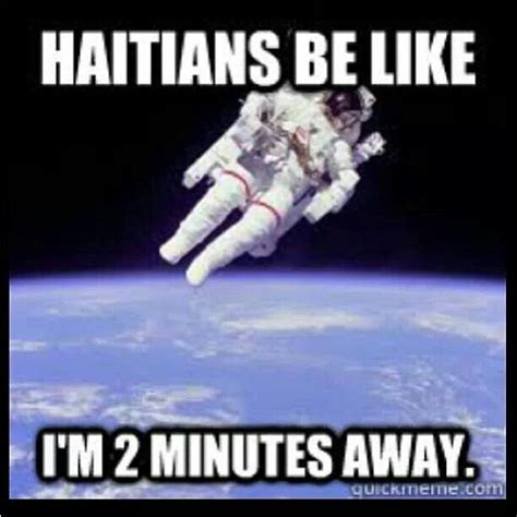 Haitian Memes - haitian be like lolol this is so my dad rofl