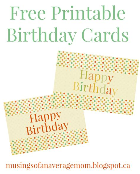 Free Printable Birthday Cards For My Musings Of An Average Mom Free Printable Birthday Cards