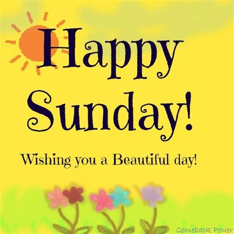 sunday images happy sunday wishing you a beautiful day pictures photos