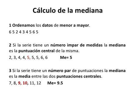 el resultado resumen de los clculos de la tabla mediana