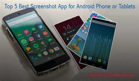 5 best screenshot app for android phone tablets