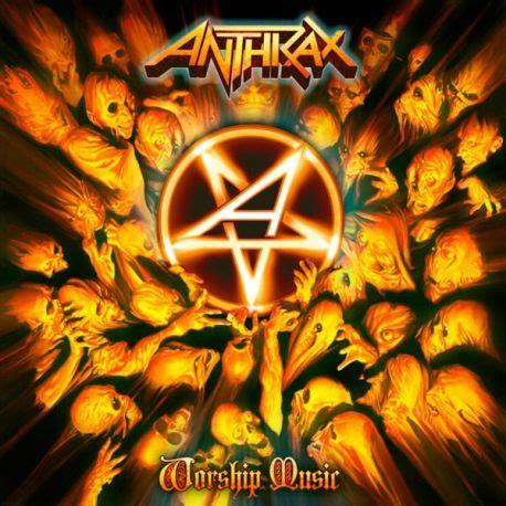 Anthrax Musik anthrax worship