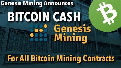 bitcoin cash mining bitcoin cash mining genesis mining supports bch mining