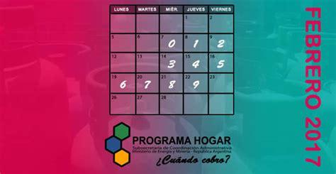 fechas de cobro de programa hogar 2016 programa hogar fecha de cobro febrero 2016 anses fecha de
