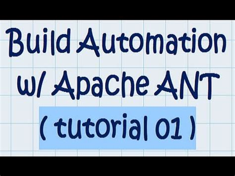 tutorial java ant build automation w apache ant tutorial 01 youtube
