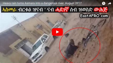 video eritrea heavy rain turns asmara into a dangerous