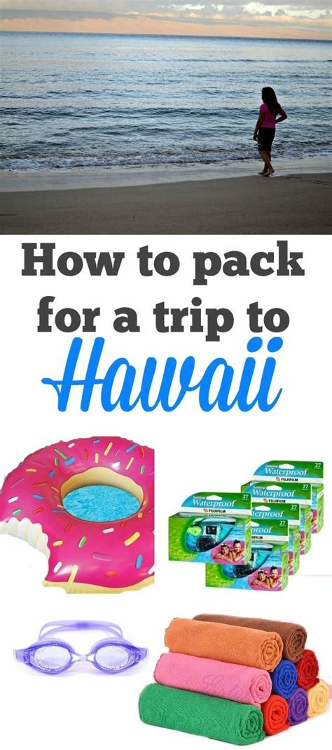 bringing a to hawaii 1000 ideas about hawaii packing lists on