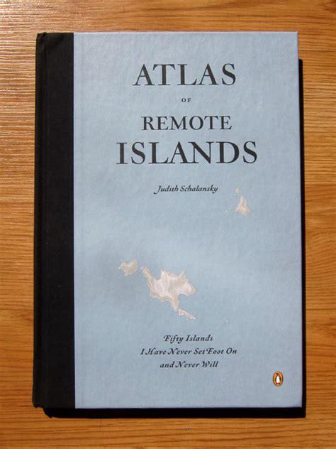 libro atlas of remote islands atlas of remote islands tomorrow started