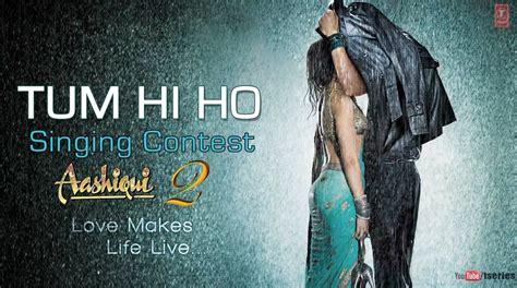 download mp3 tum hi ho aashiqui 2 tum hi ho song music by mithoon mp4 dvdrip