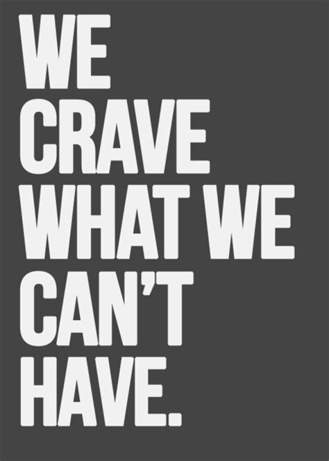 want what you can t have quotes tumblr