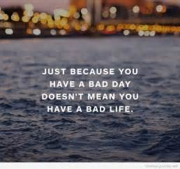 Bad Day Quotes Bad Day Quotes Image Quotes At Relatably
