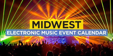 midwest edm event calendar techno dubstep trance
