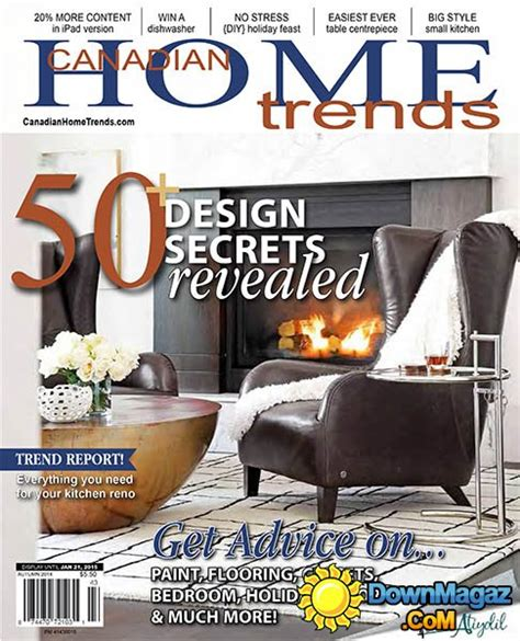 canadian home decor magazines canadian home trends autumn 2014 187 download pdf