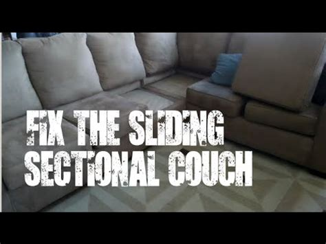 how to stop a couch diy fix the sliding sectional couch sofa youtube