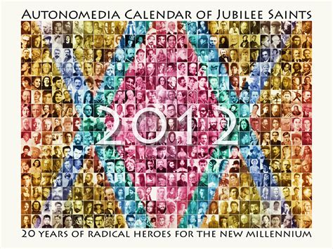 2012 autonomedia calendar of jubilee saints 9781570272387
