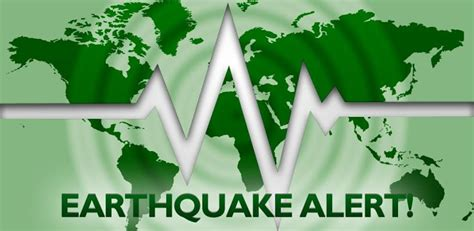earthquake alert best android apps you can use to get earthquake alerts