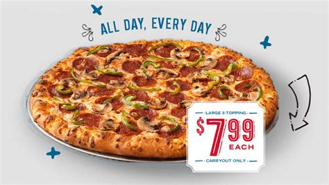 domino pizza of the day domino s 7 99 carryout deal now available all week long