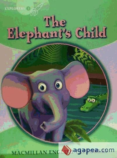 libro the elephant in my the elephant s child agapea libros urgentes