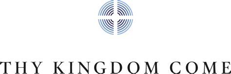 thy kingdom come prayer for