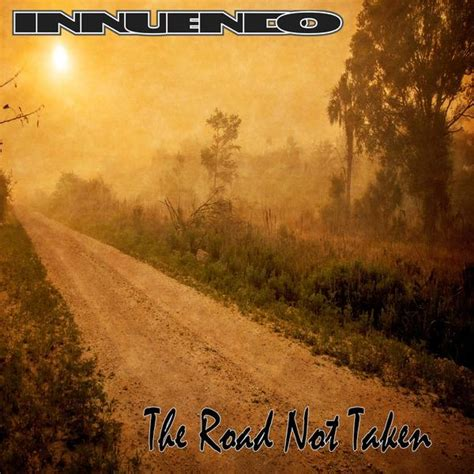 News The Not Taken by Arizona Classic Rock Band Innuendo Release New