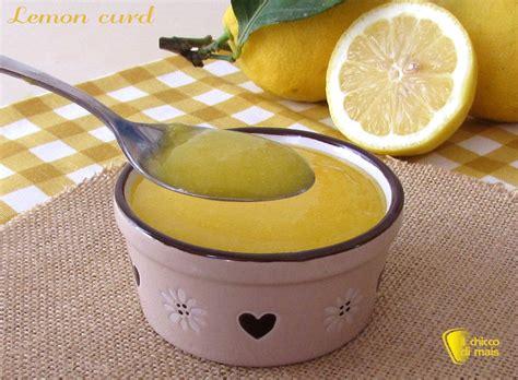 cucinare in inglese lemon curd ricetta originale inglese crema al limone il