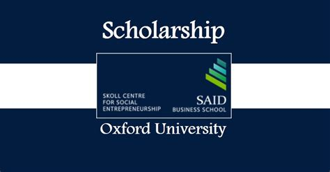 Oxford Said Business School Mba by Skoll Mba Scholarships At Said Business School At Oxford