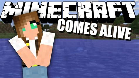 In Comes Alive by The Date Minecraft Comes Alive Ep 7