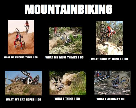 Mtb Memes - 15 of the funniest mountain biking memes dirt
