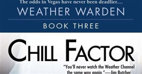 Chill Factor Weather Warden Book 3 by Fangs For The Review Chill Factor By