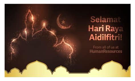 hari raya puasa hari raya aidilfitri wonderful malaysia selamat hari raya aidilfitri human resources online
