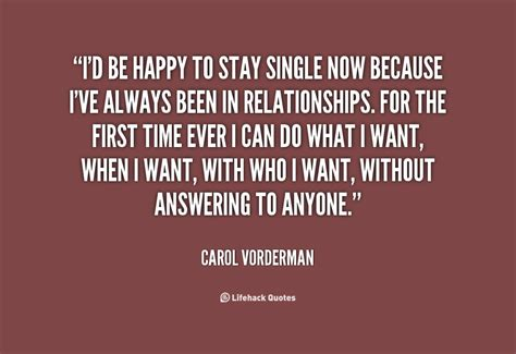 Single Is Happy quotes about being single and happy quotesgram