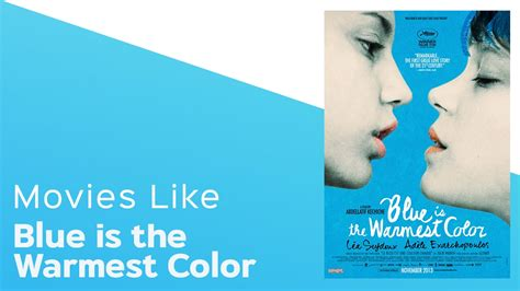 film blue is the warmest colour youtube 4 movies like blue is the warmest color itcher playlist