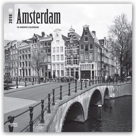 Amsterdam Noir Et Blanc by Calendrier Amsterdam Noir Et Blanc 2018