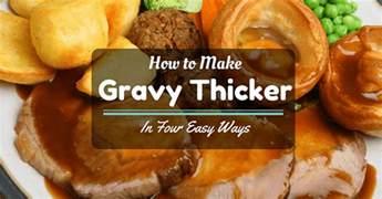 how to make gravy thicker in four easy ways taste insight