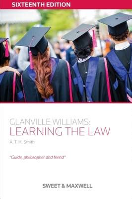 glanville williams learning the 0414028236 glanville williams learning the law a t h smith