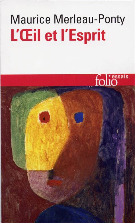 livre l œil et l esprit maurice merleau ponty folio folio essais 9782070322909